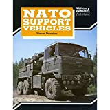 N. A. T. O. Support Vehicles (Military Vehicles Fotofax) by Simon Dunstan (1990-02-08)