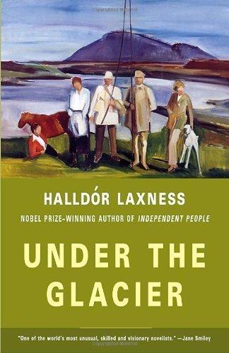 Under the Glacier by Halldor Laxness (2005-03-08)