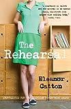 The Rehearsal (English Edition)