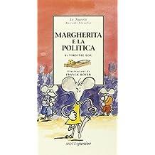 Margherita e la politica