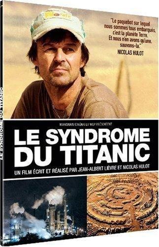 Le Syndrome du Titanic [Édition Limitée]