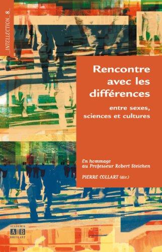 Rencontre avec les différences : Entre sexes, sciences et cultures par Pierre Collart