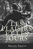 Telecharger Livres Les plaisirs et les jours Un recueil de nouvelles et de poemes en prose de Marcel Proust (PDF,EPUB,MOBI) gratuits en Francaise