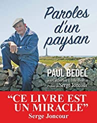 Paroles d'un paysan par Paul Bedel