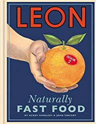 LEON: Naturally Fast Food by Henry Dimbleby (2012-09-05)