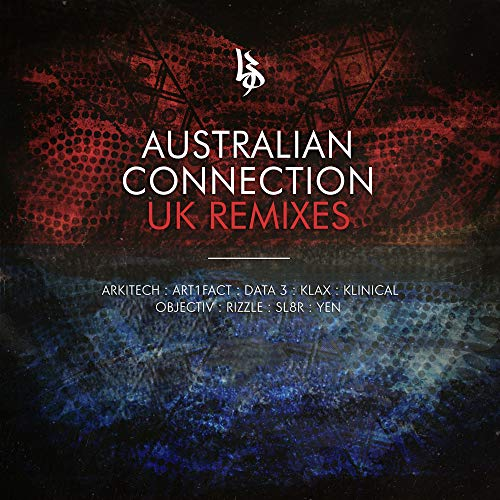 Australian Connection: UK Remixes [Explicit]