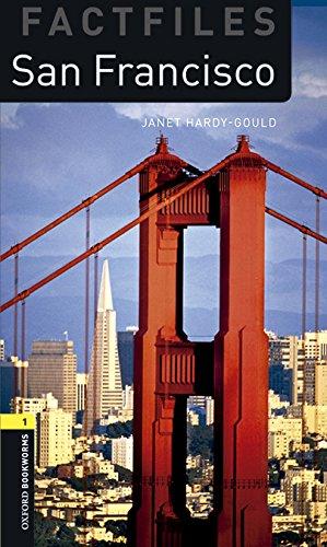 Oxford Bookworms Library Factfiles: Oxford Bookworms 1. San Francisco MP3 Pack