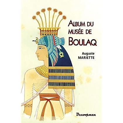 ALBUM DU MUSEE DE BOULAQ