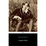 The Complete Works Of Oscar Wilde (ShandonPress)