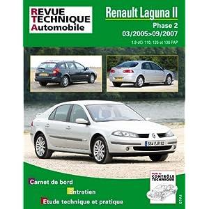 Revue Technique B748 Laguna II Ph.2 1.9 Dci 03/05>09/07