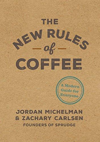 New Rules of Coffee por Jordan Michelman