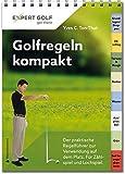 Golfregeln kompakt Der praktische Regelführer