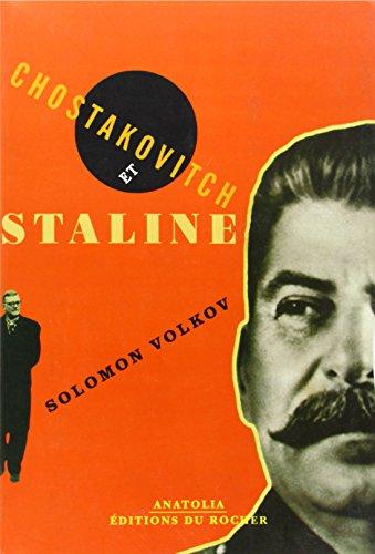 Chostakovitch et Staline : L'artiste et le tsar par Solomon Volkov