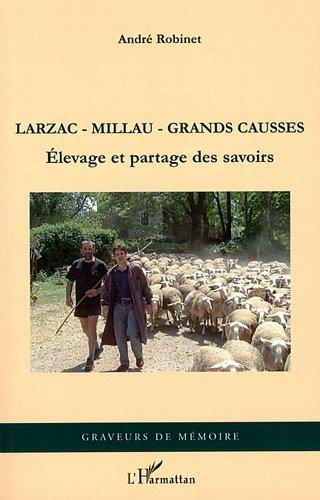 Larzac Millau Grandes Causses Elevage et Partage des Savoirs