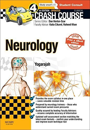Crash Course Neurology Updated Print + eBook edition, 4e 4th Edition by Yogarajah PhD MRCP MBBS BSc, Mahinda (2015) Paperback