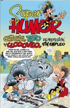 Chicha, Tato y Clodoveo, de profesión sin empleo (Súper Humor Mortadelo 46)