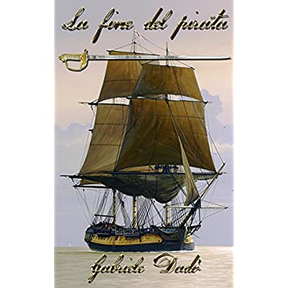 La Fine Del Pirata (Edwards Vol. 2)