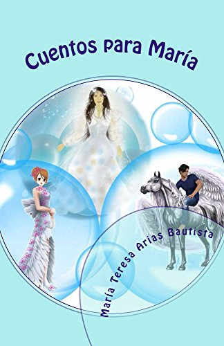 Cuentos para María (El Tintero de los sueños nº 16)
