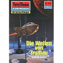 """Perry Rhodan 1545: Die Welten von Truillau (Heftroman): Perry Rhodan-Zyklus """"Die Linguiden"""" (Perry Rhodan-Erstauflage)"""