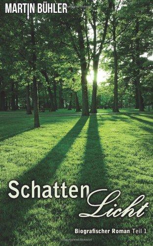 Buchseite und Rezensionen zu 'Schattenlicht' von Martin Bühler
