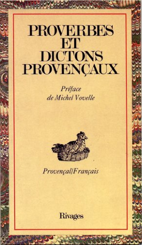 Proverbes et dictons provençaux (Provençal/Français) par Collectif