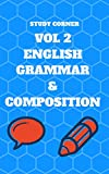 ENGLISH GRAMMAR & COMPOSITION VOL 2