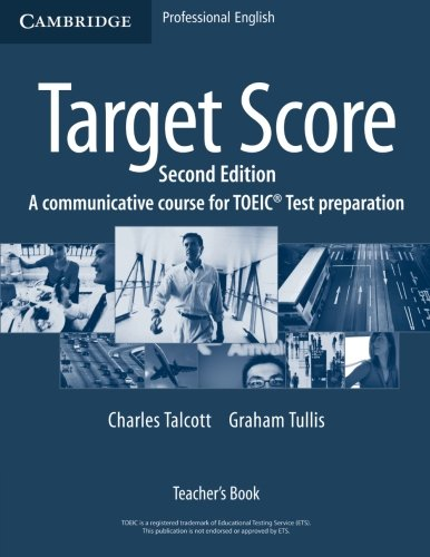 Target Score 2nd Teacher's Book: A Communicative Course for TOEIC Test Preparation