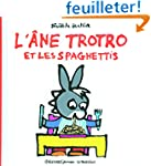 L'�ne Trotro et les spaghettis