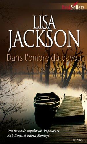 Dans l'ombre du bayou par Lisa Jackson