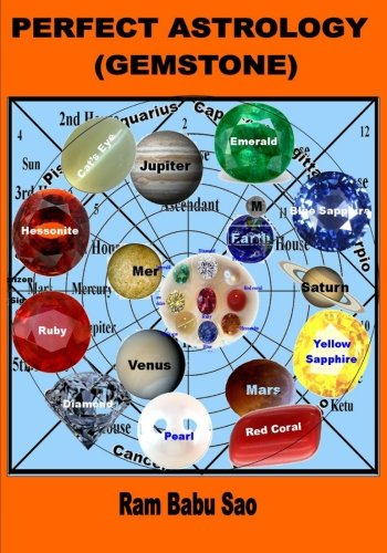 Perfect Astrology: With Proper Gemstones: Volume 4
