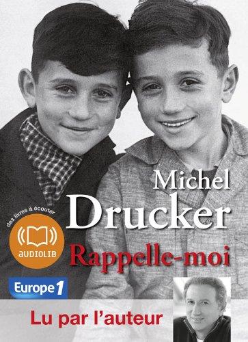 Rappelle-moi: Livre audio 1 CD MP3 - 280 Mo - Abrg et lu par l'auteur (op)
