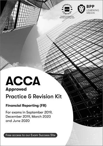 ACCA Financial Reporting: Practice and Revision Kit -