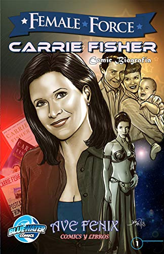 Female Force: Carrie Fisher Vol.1 # 1: Cooke, CW por CW Cooke