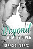 Beyond What is Given (Flight & Glory)