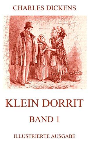 Buchseite und Rezensionen zu 'Klein Dorrit Band 1: Illustrierte Ausgabe' von Charles Dickens