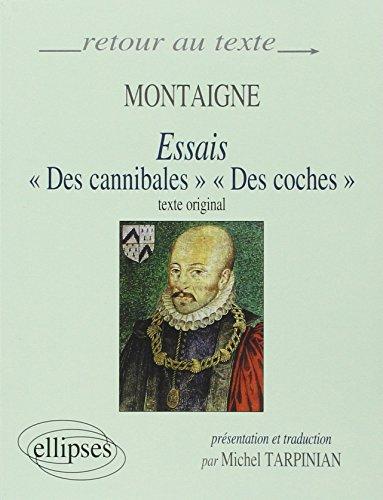 Montaigne, Essais (I,31 et III,6) : Edition bilingue par Michel Tarpinian