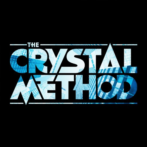 The Crystal Method [Explicit] Crystal Audio