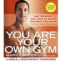 You Are Your Own Gym: The bible of bodyweight exercises by Mark Lauren (2015-01-08)