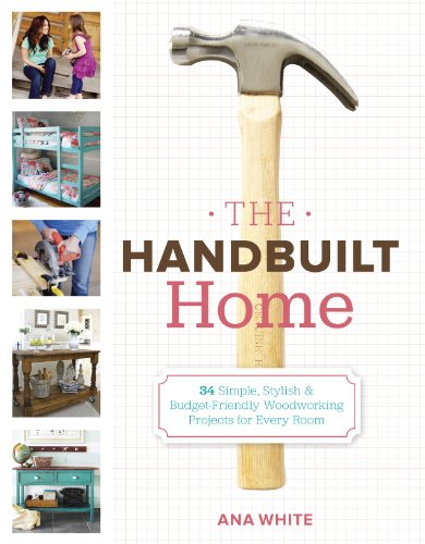 34 Simple Stylish and Budget-Friendly Woodworking Projects for Every Room (English Edition) ()