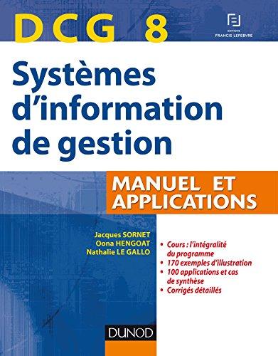DCG 8 Systèmes d'information de gestion - Manuel et applications par Jacques Sornet