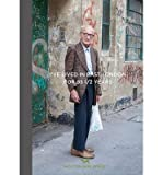 [(Ive Lived in East London for 86 1/2 Years)] [ By (author) Martin Usborne, By (author) Joseph Markovitch ] [November, 2