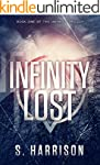 Infinity Lost (The Infinity Trilogy B...