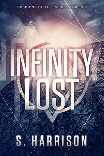 Infinity Lost (The Infinity Trilogy Book 1) (English Edition)