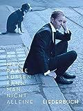 Küssen Kann Man Nicht Alleine - Liederbuch: Liederbuch für Klavier, Gesang, Gitarre