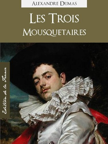 les-trois-mousquetaires-the-three-musketeers-annotated-oeuvres-completes-de-alexandre-dumas-trilogie