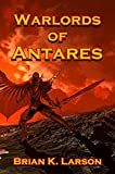 Warlords of Antares (First Contact)