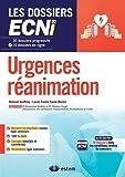 Urgences-réanimation - 30 dossiers progressifs et 10 dossiers en ligne - Les dossiers ECNi