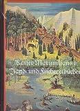 Kaiser Maximilians Jagd- und Fischereibücher. Jagd und Fischerei in den Alpenländern im 16. Jahrhundert.
