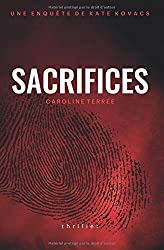 Sacrifices: Une enquête de Kate Kovacs