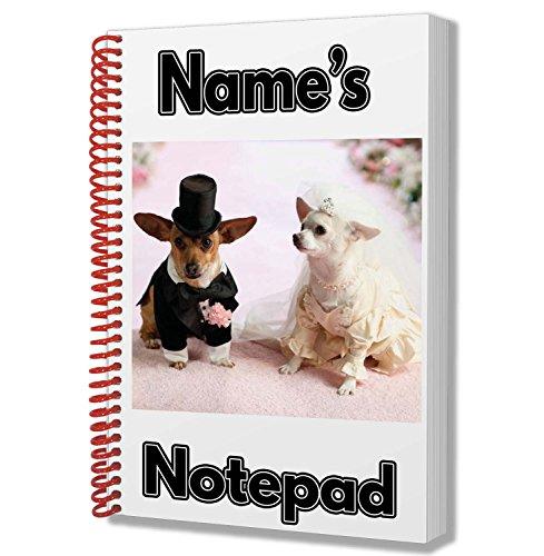 Braut und Bräutigam Chihuahua Hund Personalisiertes Geschenk-A5Notizblock/Notebook-Name Gedruckt Auf den Bezug -